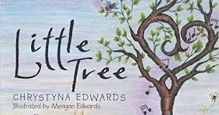 Chat with Vera: Little Tree by Chrystyna Edwards & illustrated by Megan  Edwards [Review & Giveaway]