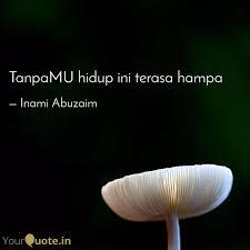 tanpamu hidup ini terasa quotes writings by inami abuzaim