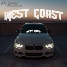 West Coast Windshield Banner Car Window Wall Vinyl Sticker Decal