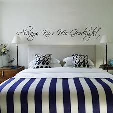 Amazon Com Always Kiss Me Goodnight Wall Quotes Stickers Vinyl Wall Decals Phrase Words Letters White X Large Kitchen Dining
