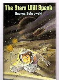 The Stars Will Speak: Zebrowski, George [Dust Wrapper art by Ivan Powell]:  9780060268862: Amazon.com: Books