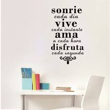 Spanish Inspirational Quotes Wall Art Sticker Smile Everyday Live Every Moment Vinyl Art Mural Wall Decals Home Decoration Wall Stickers Aliexpress