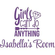 Girls Can Do Anything Women Quotes Customized Wall Decal Custom Vinyl Wall Art Personalized Name Baby