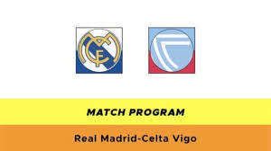Real Madrid-Celta Vigo: probabili formazioni, quote e dove vederla ...