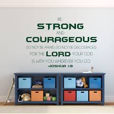 Christian Wall Decal Joshua 1 9 Bible Verse Vinyl Home Decor Be Strong And Courageous Saying Religious Home Decor For Living Room Study Office Bedroom Customvinyldecor Com