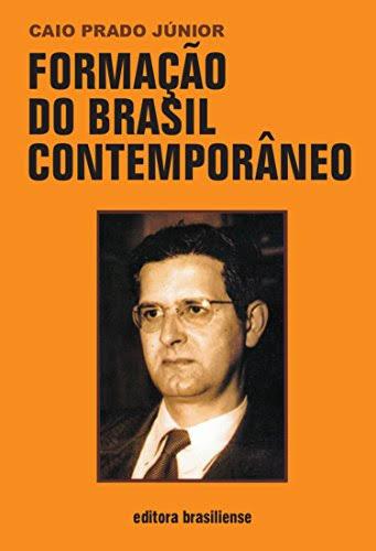"""Resultado de imagem para Formação do Brasil Contemporâneo"""""""