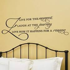 Live For The Moment Wall Decal Decalmywall Com