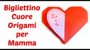 Bigliettino Cuor di Origami per la Festa della Mamma/ Mother's day ...