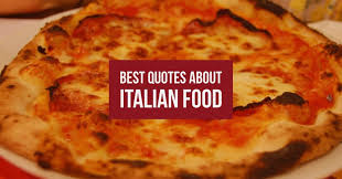 best quotes about italian food an american in rome