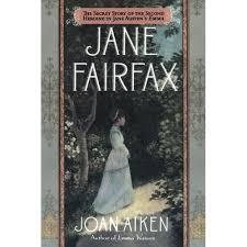 Jane Fairfax by Joan Aiken