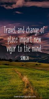 inspirational travel quotes that ll make you want to travel in