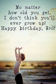 mind blowing happy birthday brother wishes quotes bayart