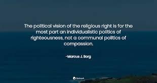the political vision of the religious marcus j borg quotes pub
