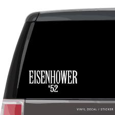 Dwight Eisenhower 1952 Retro Campaign Logo Car Window Decal Custom Gifts Etc