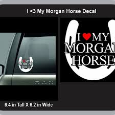 I 3 My Morgan Horse Decal The Sticker Store Online Store Powered By Storenvy
