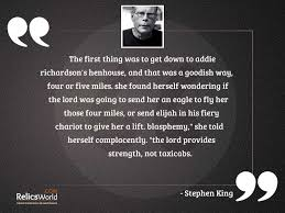 The first thing was to... | Inspirational Quote by Stephen King