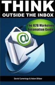 Amazon.com: Think Outside the Inbox: The B2B Marketing Automation Guide  eBook: Cummings, David, Blitzer, Adam: Kindle Store