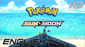 Pokémon: The Series Sun & Moon - Opening (English) HD - YouTube