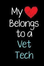 my heart belongs to a vet tech