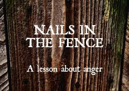Nails In The Fence A Lesson About Anger Ripple Kindness Project