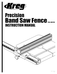 Band Saw Fence Manual 6 2010 Indd Kreg Tool