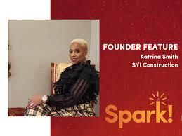Spark Founder Feature: Katrina Smith, SYI Construction — The Venture Center