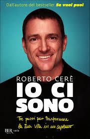 Io Ci Sono - Roberto Cerè - Libro