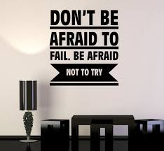 Wall Decal Don T Be Afraid Famous Quote Words Wise Vinyl Sticker Ed19 Wallstickers4you