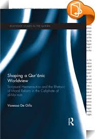 shaping a qur anic worldview vanessa
