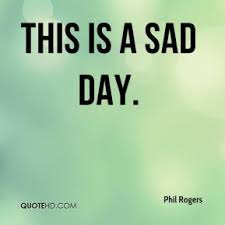 quotes about sad day quotes