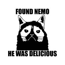 Grumpy Cat Nemo Quote Meme Vinyl Sticker