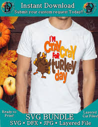 Cray Cray For Turkey Day Shirt Decal Turkey Thanksgiving Shirt Cli Dynamic Dimensions