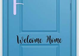 Amazon Com Susie85electra Welcome Door Decal Welcome Home Decal Door Welcome Sticker Door Vinyl Decal Front Door Decal Front Door Vinyl Decal Welcome Decal Home Kitchen
