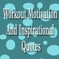 workout motivation and inspirational quotes aplikasi di google play