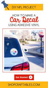 Nfl Project Diy How To Make A Car Decal Using Adhesive Vinyl Car Decals Adhesive Vinyl Adhesive Vinyl Projects