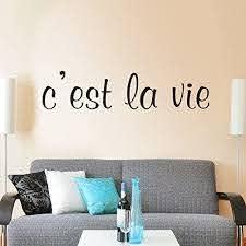 Amazon Com C Est La Vie Vinyl French Wall Sticker French Decal Life Wall Quote Wall Sticker Words Home Art Decoration Black Home Kitchen