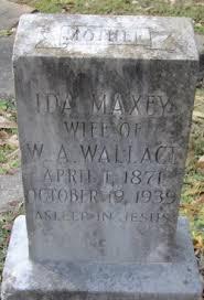 Ida Maxey Wallace (1871-1939) - Find A Grave Memorial