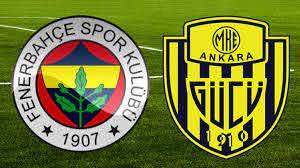 Fenerbahçe - Ankaragücü maçı saat kaçta yayınlanacak ve hangi kanalda? İlk  11'ler belli oldu