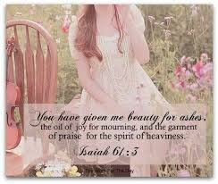 HE GAVE ME BEAUTY FOR ASHES