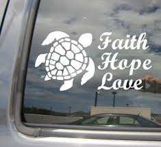 Faith Hope Love Honu Hawaiian Green Sea Turtle Car Vinyl Decal Sticker 05069 Ebay