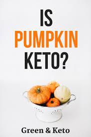 is pumpkin keto t friendly carbs