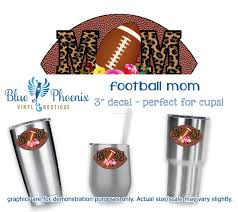 Football Mom Color Cup Decal Blue Phoenix Vinyl Boutique