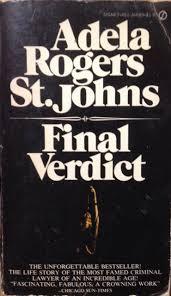 Final Verdict: Adela Rogers St. Johns: 9780451079947: Amazon.com: Books