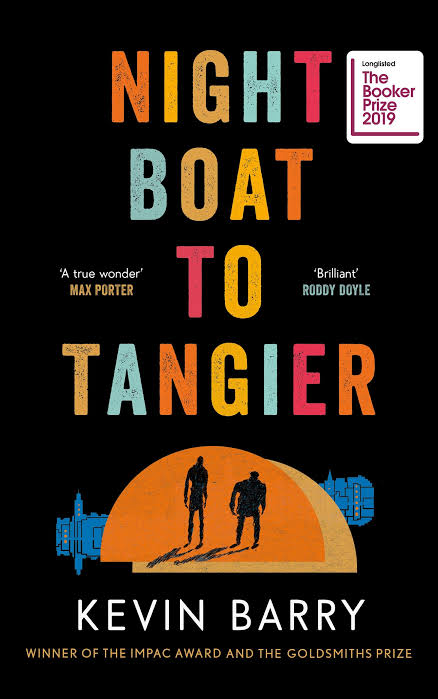 Image result for night boat to tangier by kevin barry""