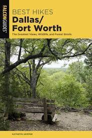 Pdf Download Best Hikes Dallas Fort Worth The Greatest Views Wildlife And Forest Strolls Best Hikes Near Series Read Full Page Zm Cavj Volley Fr