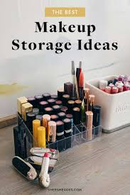 the best makeup storage ideas to try