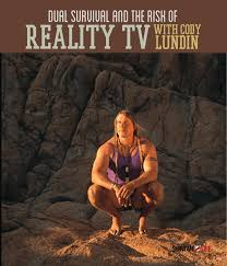 Dual Survival and The Risks of Reality TV with Cody Lundin - American Gun  Association