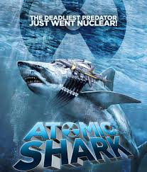 Atomic Shark (2016) | Horror Film Wiki