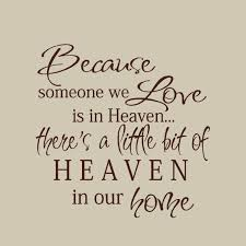 Wall Decals Memorial Gifts Because Someone We Love Is In Etsy Heaven Quotes Sign Quotes Quotes
