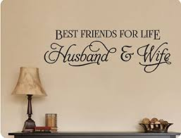 Amazon Com 34 X12 Best Friends For Life Husband And Wife Romance Marriage Anniversary Wall Decal Sticker Art Home Dzcor Home Kitchen